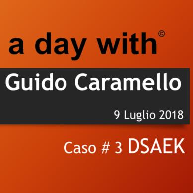 9 luglio 2018 ADW Guido Caramello – caso#3 DSAEK